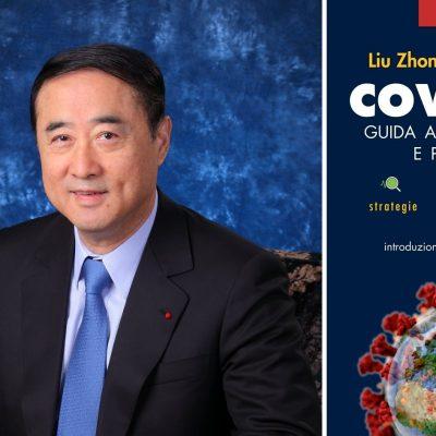 Covid-19 – Guida alla prevenzione e alla protezione: l'esperienza cinese per affrontare consapevolmente l'emergenza Coronavirus